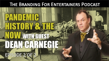 BFE EP11: Pandemic History & Now w/ Dean Carnegie